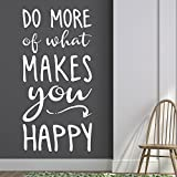 Wandtattoo Do more of what makes you happy! | Englischer Wandspruch | Farbe schwarz, Größe 29x60cm