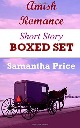 Amish Romance Short Story Boxed Set