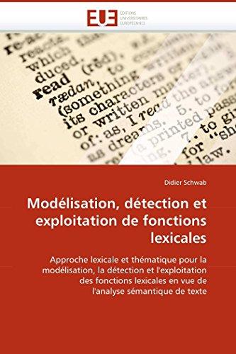 Modélisation, détection et exploitation de fonctions lexicales par Didier Schwab
