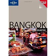 Best of Bangkok Encounter (Lonely Planet Best Of Bangkok)