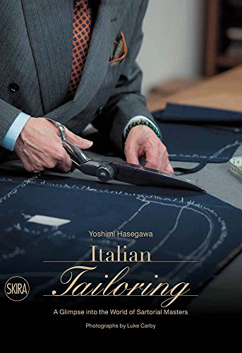 Sartoria italiana : A glimpse into the world of italian tailoring par Yoshimi Hasegawa