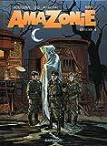 Amazonie - Tome 4 - Amazonie - Tome 4