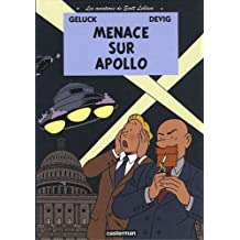 Les aventures de Scott Leblanc, Tome 2 : Menace sur Apollo