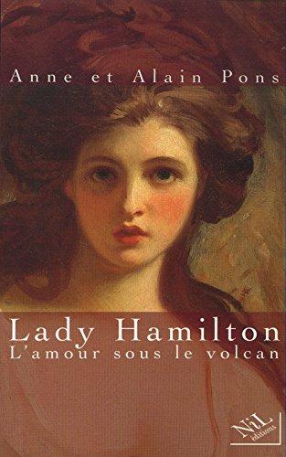 Lady Hamilton: L'amour sous le volcan par Anne Pons