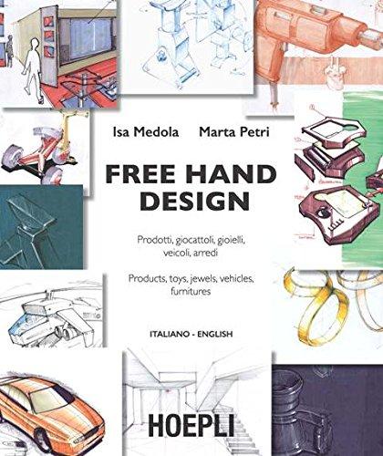 free-hand-design-prodotti-giocattoli-gioielli-veicoli-arredi-ediz-italiana-e-inglese