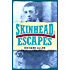 Skinhead Escapes