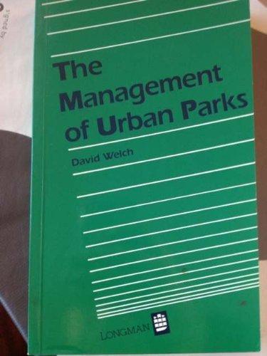 The Management of Urban Parks por David Welch