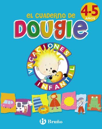 Vacaciones con Douguie 4 años (Castellano - Material Complementario - Vacaciones Educación Infantil) - 9788421664926: Vacaciones Infantil