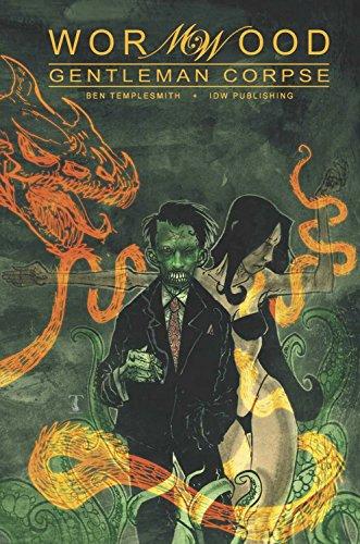 Wormwood: Gentleman Corpse Omnibus (Wormwood (Paperback)) por Ben Templesmith