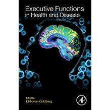 Executive Functions in Health and Disease