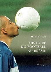 Histoire du football au Brésil