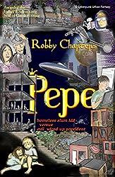 Pepe: homeless slum kid versus evil wired up president (a cyberpunk urban fantasy)