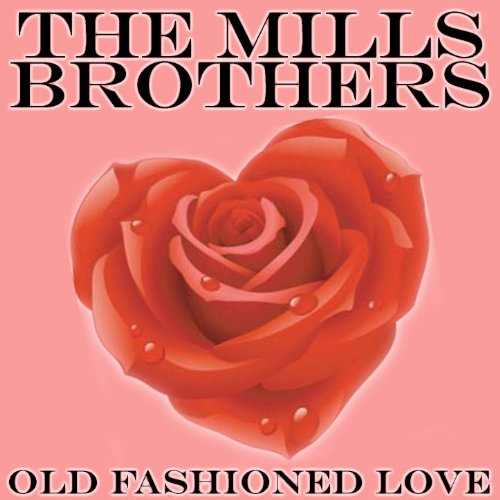 Old Fashioned Love - Brothers Old Fashioned