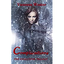 Complications: The Evolution Trilogy (English Edition)