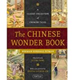 { THE CHINESE WONDER BOOK: A CLASSIC COLLECTION OF CHINESE TALES - GREENLIGHT } By Pitman, Norman Hinsdale ( Author ) [ Jan - 2011 ] [ Hardcover ]