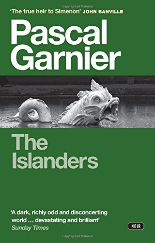 The Islanders: Written by Pascal Garnier, 2014 Edition, Publisher: Gallic Books [Paperback]