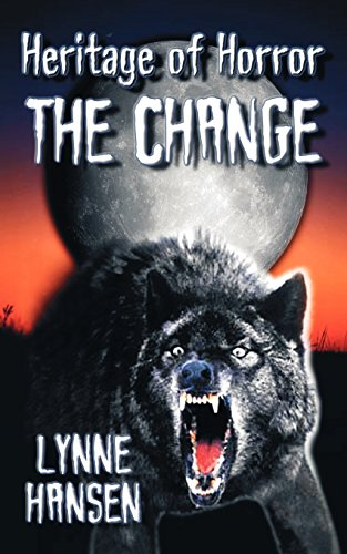 The Change, Book Two in the Heritage of Horror Series (E Wi Kühler)
