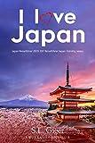 I love Japan Reiseführer: Japan Reiseführer 2019. Günstig reisen mit dem DIY Reiseführer Japan.