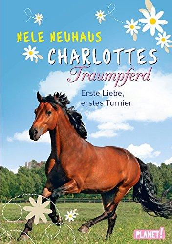 charlottes-traumpferd-4-erste-liebe-erstes-turnier