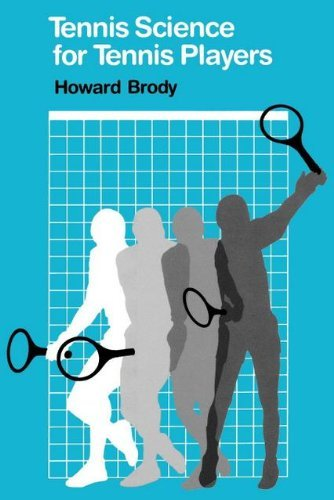 Tennis Science for Tennis Players by Howard T. Brody (1987-03-01)