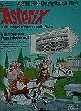 ASTERIX-Bastelbuch Nr. 4 Alle Wege führen nach Rom