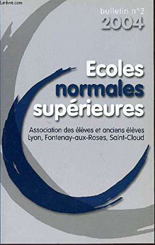 BULLETIN N°2 - 2004 / ECOLES NORMALES SUPERIEURES.
