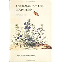 Botany of the Commelins: A Taxonomical, Nomenclatural and Historical Account ...