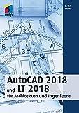 AutoCAD 2018 und LT 2018 für Architekten und Ingenieure (mitp Professional)
