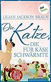 Die Katze, die für Käse schwärmte - Band 18: Die Bestseller-Serie (Die Katze, die ...)
