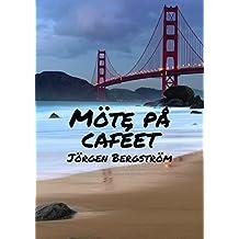 Möte på caféet (Swedish Edition)