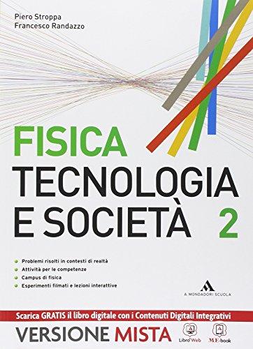 Fisica. Tecnologia e società. Per gli Ist. tecnici e professionali. Con e-book. Con espansione online: 2