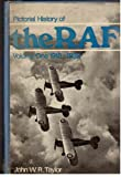 PICTORIAL HISTORY OF THE RAF: VOLUME ONE 1918-1939.