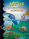Los monstruos acuaticos / The Aquatic Monsters (Bat Pat) by Roberto Pavanello (2010-07-06)