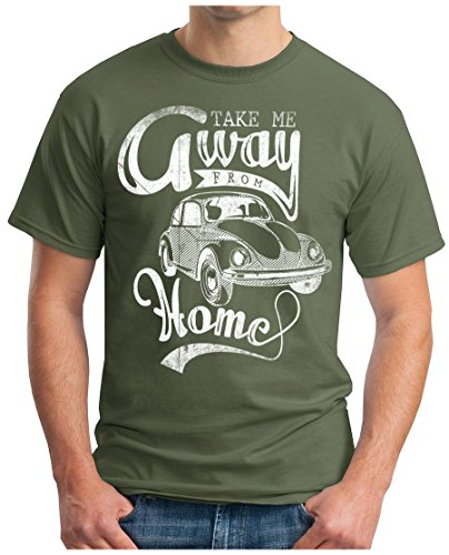 OM3 - BEETLE-FOREVER - T-Shirt TAKE ME AWAY FROM HOME OLDTIMER KULT RETRO CAR AUTO HIPPIE Oliv