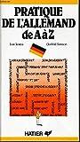 pratique de l allemand de a ? z