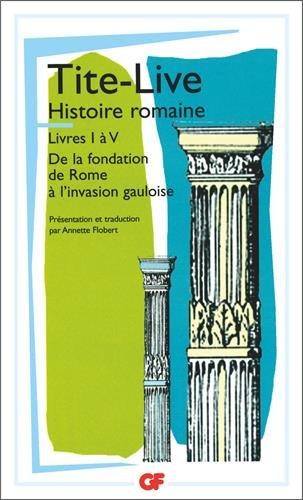 Histoire romaine, livre I à V par Tite Live