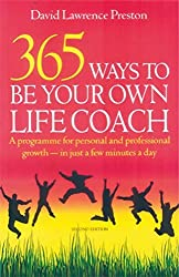 365 Ways to Be Your Own Life Coach: 2nd edition