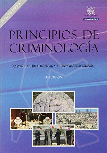 Principios de criminología. La nueva edición. (Manuales de Derecho Penal) por Vicente Garrido Genovés