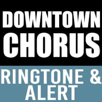 Downtown Chorus Ringtone and Alert