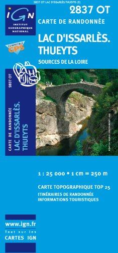 2837ot Tueyts/Lac d'Issarles par IGN