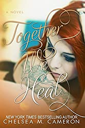 Together We Heal (Fall and Rise Book 4) (English Edition)