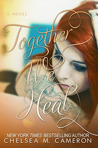 Together We Heal (Fall and Rise Book 4) (English Edition) Chelsea Kindle Fall