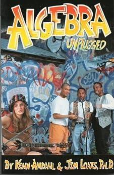 Algebra Unplugged (English Edition) von [Loats, Jim, Amdahl, Kenn]