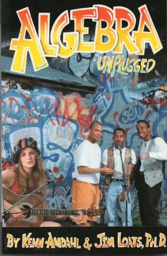 Algebra Unplugged (English Edition)