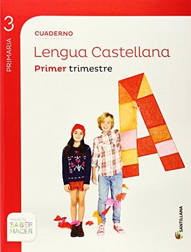 CUADERNO LENGUA 3 PRIMARIA 1 TRIM SABER HACER - 9788468012872 por Aa.Vv.