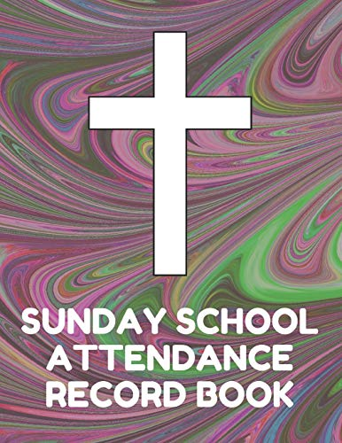 ance Record Book: Attendance Chart Register for Sunday School Classes, Dark Swirl Cover ()