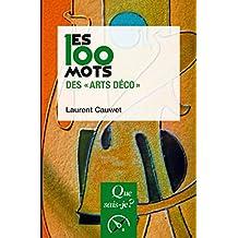 """Les 100 mots des """"Arts déco"""": « Que sais-je ? » n° 4083"""