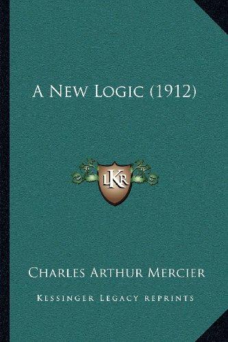 A New Logic (1912)