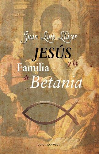 Jesus y la familia de Betania epub