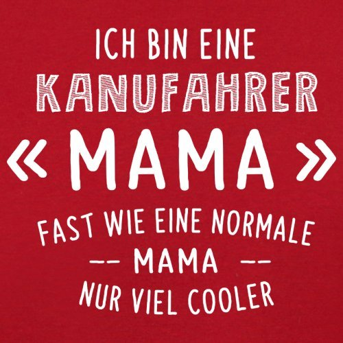 Ich bin eine Kanufahrer Mama - Herren T-Shirt - 13 Farben Rot